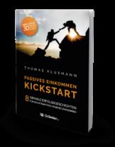 Passives Einkommen Kickstart